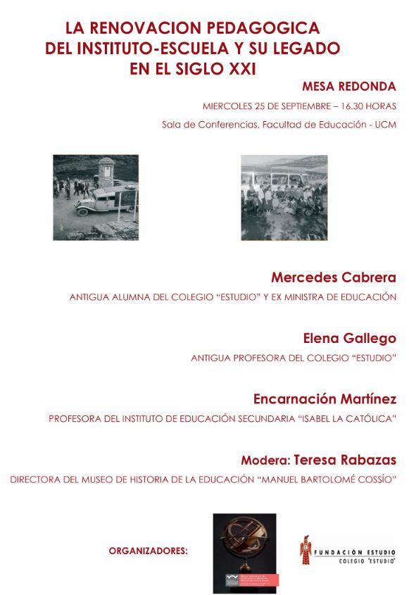 Mesa redonda sobre la exposición: La renovación pedagógica del Instituto-Escuela y su legado en el siglo XXI