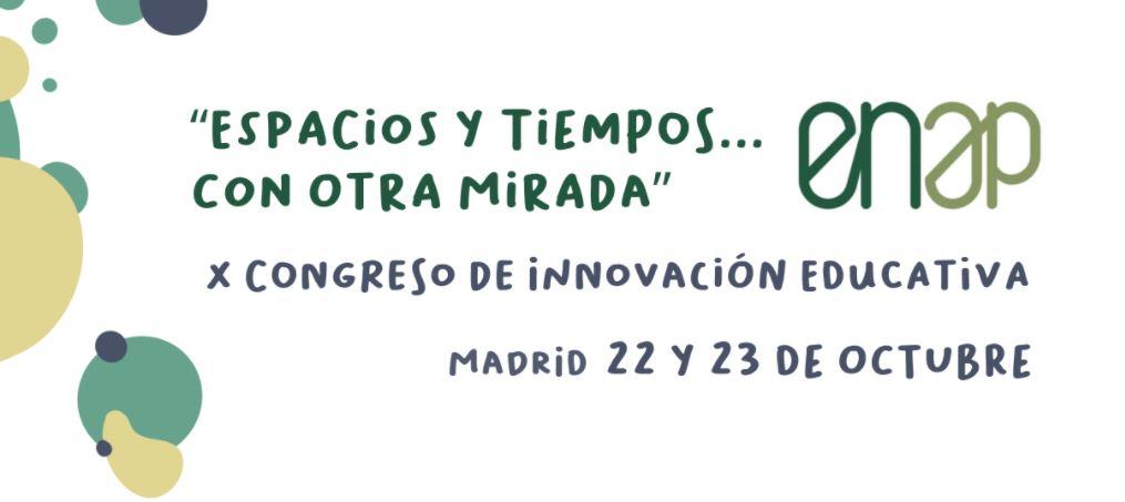 X Congreso de Innovación Educativa (ENAP)